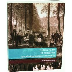 Reconnaître et conserver les photographies anciennes